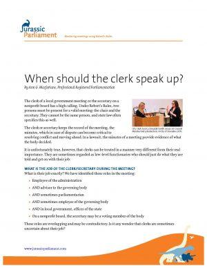 When should clerk speak up